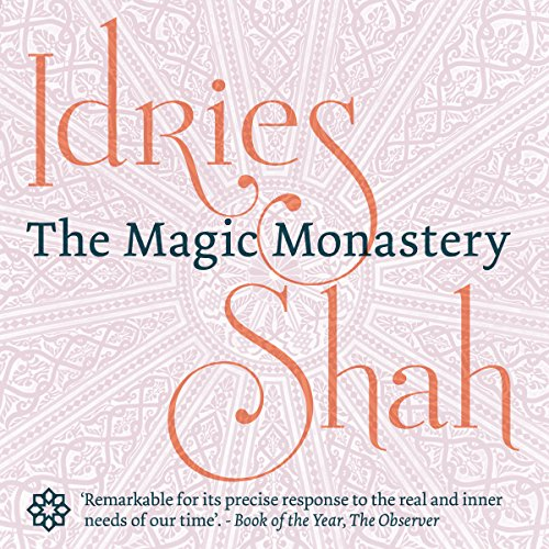 The Magic Monastery                   De :                                                                                                                                 Idries Shah                               Lu par :                                                                                                                                 David Ault                      Durée : 4 h et 5 min     Pas de notations     Global 0,0