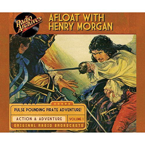 Afloat with Henry Morgan, Volume 1 cover art