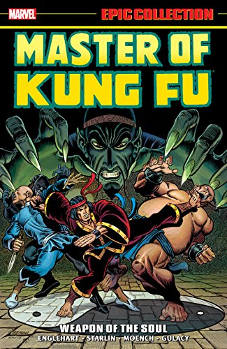 Master of Kung Fu Epic Collection: Weapon of the Soul (Master of Kung Fu (1974-1983)) (English Edition)