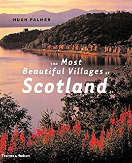 The Most Beautiful Villages of Scotland