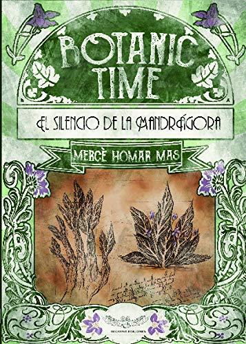 Botanic Time: El Silencio de la Mandrágora