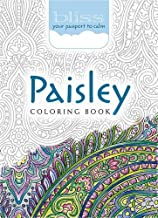 BLISS Paisley Coloring Book: Your Passport to Calm (Adult Coloring)