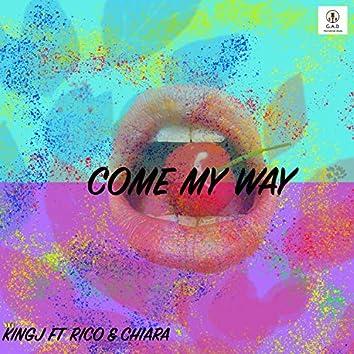 Come My Way (feat. Rico & Chiara)