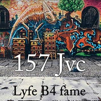 Lyfe B4 Fame