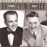 Will Bradley and Ray McKinley: Best of the Big Bands