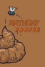 Anthony: Pooped funny Personalized Name Notebook Journal Diary Sketchbook With 120 Lined Pages 6