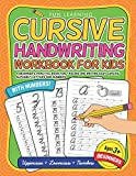 Cursive Handwriting Workbook For Kids Beginners: A Beginner€™s Practice Book For Tracing And Writing Easy Cursive Alphabet Letters And Numbers