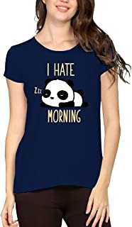 STATUS MANTRA Cotton Half Sleeve I Hate Morning Quotes Printed Solid Tshirt for Women's