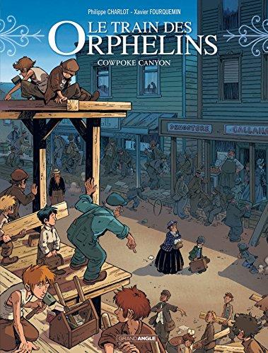 Le train des orphelins - volume 5 - Cowpoke Canyon