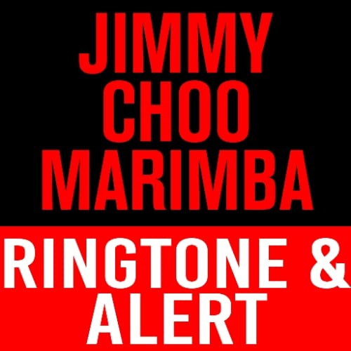 Jimmy Choo Marimba Ringtone and Alert