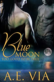 Blue Moon: Too Good To Be True (English Edition)