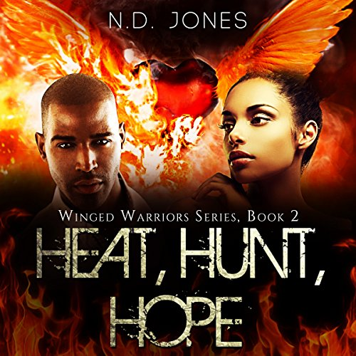 Heat, Hunt, Hope audiobook cover art