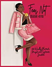 Fear Not - Isiah 41:10 - 2021 Weekly Planner, Prayer and Sermon Journal: African American Women Gifts - 2021 Christian Pla...