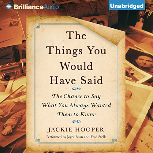 The Things You Would Have Said audiobook cover art