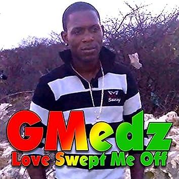 Love Swept Me Off