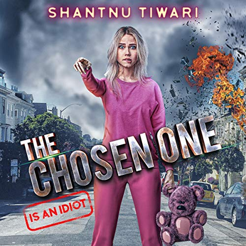 The Chosen One (Is an Idiot) cover art
