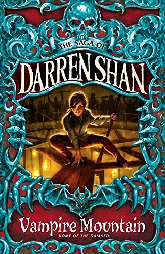 Vampire Mountain (The Saga of Darren Shan)