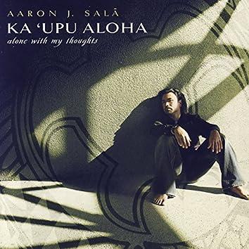 Ka`upu Aloha-Alone With My Thoughts