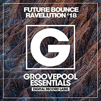 Future Bounce Ravelution (Autumn '18)