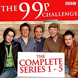 The 99p Challenge: Series 1-5     The Complete BBC Radio 4 Collection              By:                                                                                                                                 Kevin Cecil,                                                                                        Andy Riley                               Narrated by:                                                                                                                                 Simon Pegg,                                                                                        Sue Perkins,                                                                                        Miranda Hart,                   and others                 Length: 12 hrs and 14 mins     26 ratings     Overall 4.0