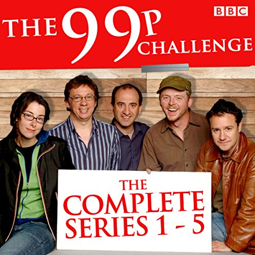 The 99p Challenge: Series 1-5     The Complete BBC Radio 4 Collection              By:                                                                                                                                 Kevin Cecil,                                                                                        Andy Riley                               Narrated by:                                                                                                                                 Simon Pegg,                                                                                        Sue Perkins,                                                                                        Miranda Hart,                   and others                 Length: 12 hrs and 14 mins     27 ratings     Overall 4.0