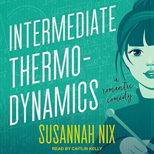 Intermediate Thermodynamics     Chemistry Lessons, Book 2              By:                                                                                                                                 Susannah Nix                               Narrated by:                                                                                                                                 Caitlin Kelly                      Length: 9 hrs and 36 mins     39 ratings     Overall 4.3