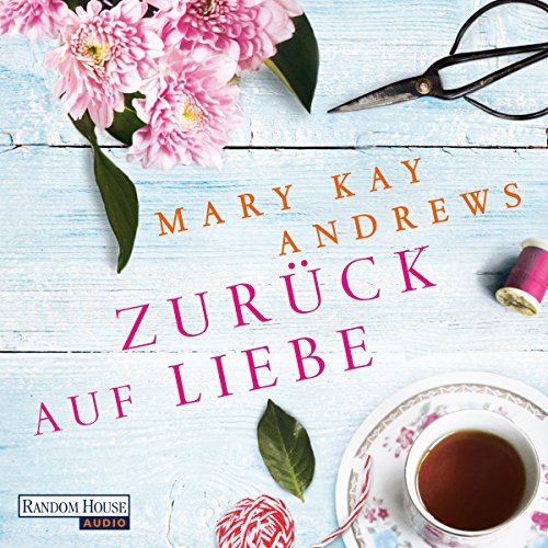 Zurück auf Liebe                   By:                                                                                                                                 Mary Kay Andrews                               Narrated by:                                                                                                                                 Rike Schmid                      Length: 13 hrs and 41 mins     Not rated yet     Overall 0.0