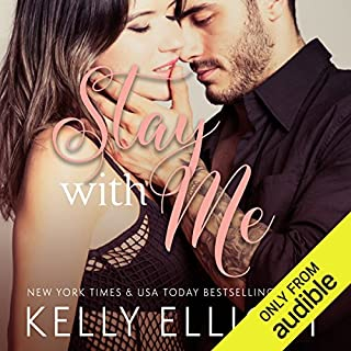 Stay with Me                   By:                                                                                                                                 Kelly Elliott                               Narrated by:                                                                                                                                 Charlotte North,                                                                                        J.F. Harding                      Length: 7 hrs and 33 mins     5 ratings     Overall 4.6
