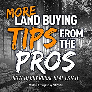 More Land Buying Tips from the Pros audiobook cover art