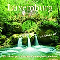 Luxemburg Entspannt by Santec Music Orchestra