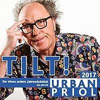 Tilt! Der etwas andere Jahresrückblick 2017 Hörbuch