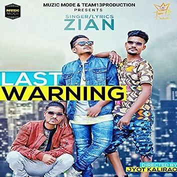 Last Warning (feat. Goldwiz, Kay2)