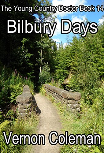 Download The Young Country Doctor Book 14: Bilbury Days (English Edition) B07DNJS79M