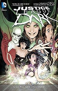 Justice League Dark Vol 1  In the Dark  The New 52   Justice League  DC Comics   paperback