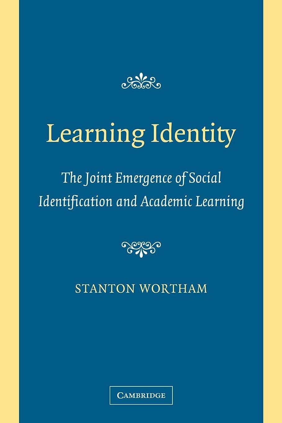 喪先住民スピンLearning Identity: The Joint Emergence of Social Identification and Academic Learning