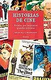 Historias de cine: Relatos que inspiraron grandes películas: 350 (Libros del Tiempo)