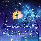Die Besten Baby Wiegenlieder – Chopin, Debussy und Andere Baby Schlaf Musik Wiegenlieder, Entspannung und Tiefen Schlaf, Weiche Schlaflieder Nacht für Neugeborene, Gute Nach