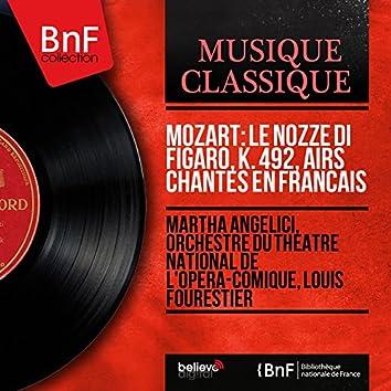 Mozart: Le nozze di Figaro, K. 492, airs chantés en français (Mono Version)
