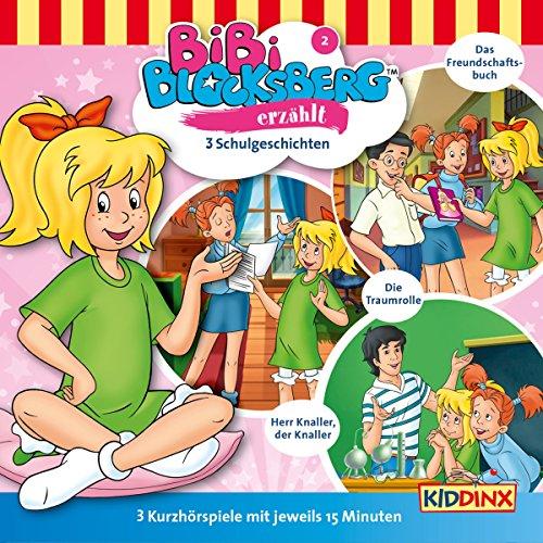 3 Schulgeschichten (Bibi Blocksberg erzählt 2) Titelbild