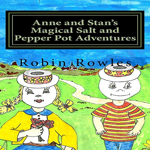 Anne and Stan's Magical Salt and Pepper Pot Adventures audiobook cover art