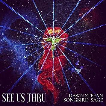 See Us Thru (feat. Songbird Sage)