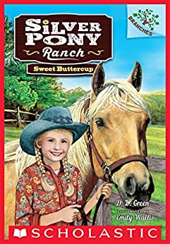 Sweet Buttercup: A Branches Book (Silver Pony Ranch #2) by [D.L. Green, Emily Wallis]