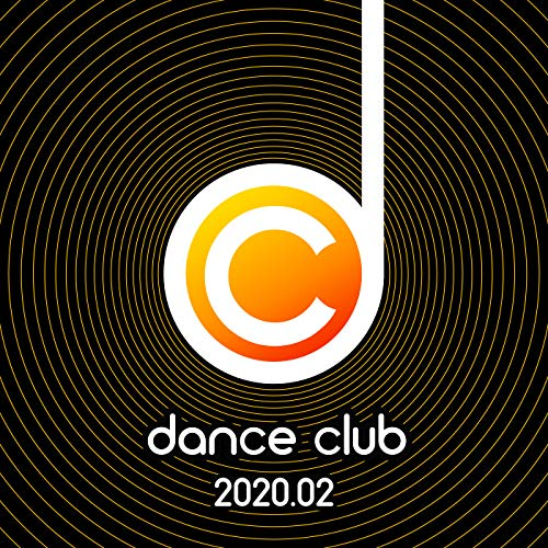Dance Club 2020.02 [Explicit]
