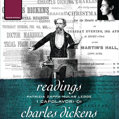 Readings: I capolavori                   Di:                                                                                                                                 Charles Dickens                               Letto da:                                                                                                                                 Patrizia Zappa Mulas                      Durata:  4 ore e 53 min     Non sono ancora presenti recensioni clienti     Totali 0,0