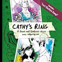 Cathy's Ring: If Found Call (650) 266-8263