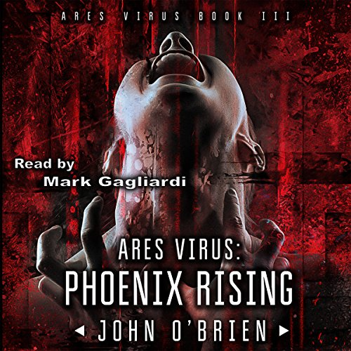 ARES Virus: Phoenix Rising audiobook cover art