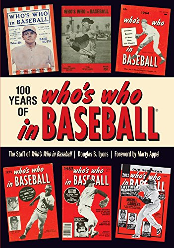 100 Years of Who's Who in Baseball (English Edition)