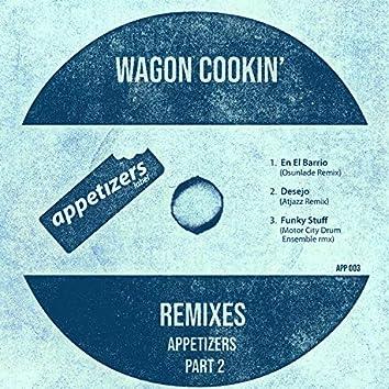 Appetizers Remixes, Pt. 2