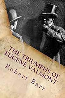 The Triumphs of Eugène Valmont Illustrated