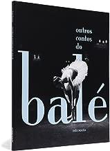 Outros Contos do Bale - Coleção Prismas